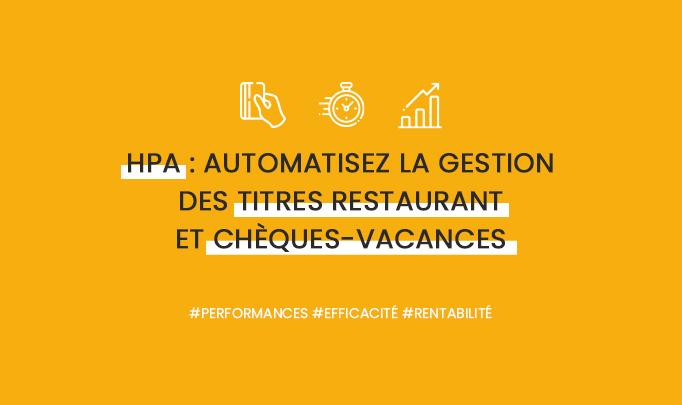 Anikop - Illustration - HPA : automatisez la gestion des titres restaurant et Chèques-Vacances